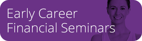 Early Career Financial Education seminars